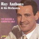 Anthony, Ray -orchestra- For Dancers & Romantics O