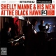 Manne, Shelly & His Men At the Blackhawk Vol.2
