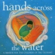 V  /  A CD Hands Across The Water