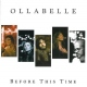 Ollabelle CD Before This Time