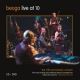 Beoga CD Live At 10 -cd+dvd-