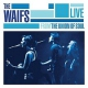 Waifs CD Live From The Union Of Soul