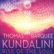 Barquee, Thomas CD Kundalini:rise Of The Soul