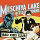 Lake, Meschiya & The Litt Bad Kids Club