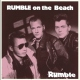 Rumble On The Beach Rumble -Ltd/Ep- [12in]
