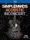 Simple Minds Blu-ray Acoustic In Concert