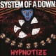 System Of A Down Vinyl Hypnotize